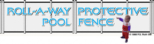 Roll-A-Way Protective Pool Fence
